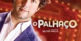 O Palhaço, filme de Selton Mello – sinopse e trailer