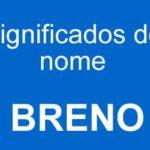 Significado do nome Breno