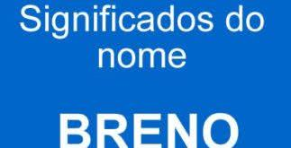 Significado do nome Breno