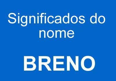 Significados do nome Breno